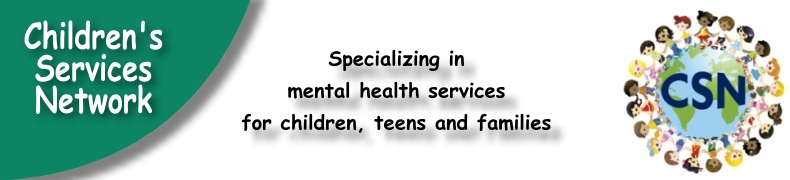 Children's Services Network - Specializing in mental health services for children, teens and families